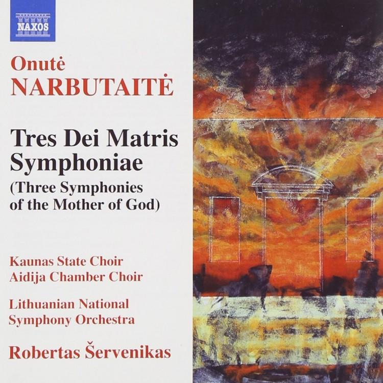 Onute Narbutaite- Tres dei matris symphoniate